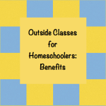 Benefits of Outside Classes for Homeschoolers