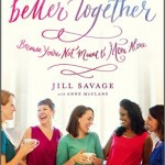 Having Mom Friends - Better Together